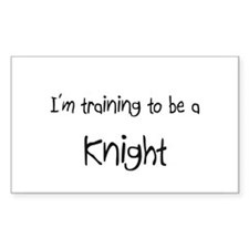 I'm training to be a Knight Rectangle Decal