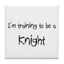I'm training to be a Knight Tile Coaster