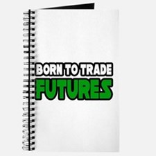 """Born To Trade Futures"" Journal"