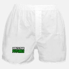 """Born To Trade Futures"" Boxer Shorts"