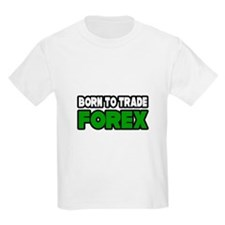 """Born To Trade Forex"" T-Shirt"