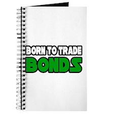 """Born To Trade Bonds"" Journal"