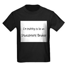 I'm Training To Be An Investment Broker T
