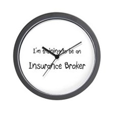 I'm Training To Be An Insurance Broker Wall Clock
