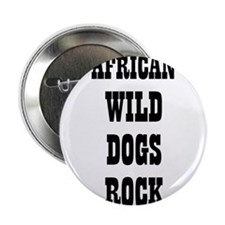 "AFRICAN WILD DOGS ROCK 2.25"" Button (10 pack)"