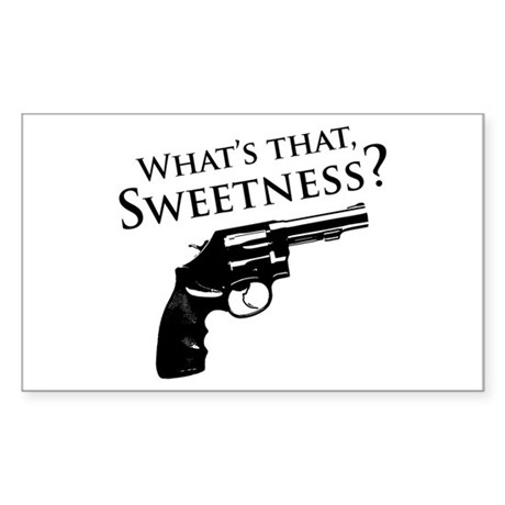 What's that, Sweetness? Rectangle Sticker