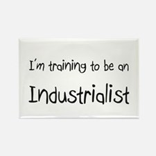 I'm Training To Be An Industrialist Rectangle Magn