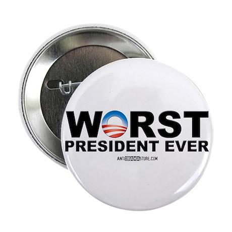 "Worst President Ever 2.25"" Button"