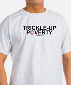 Trickle-Up Poverty T-Shirt