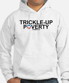 Trickle-Up Poverty Hoodie
