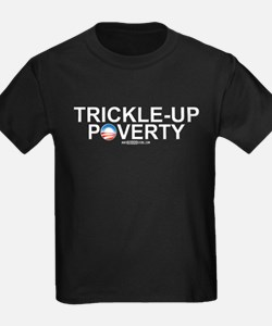 Trickle-Up Poverty T