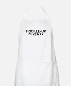 Trickle-Up Poverty BBQ Apron