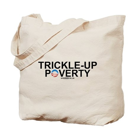 Trickle-Up Poverty Tote Bag