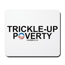 Trickle-Up Poverty Mousepad