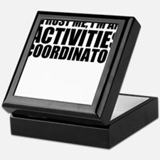 Trust Me, I'm An Activities Coordinator Keepsa