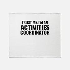 Trust Me, I'm An Activities Coordinator Throw