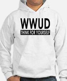 WWUD - Think For Yourself Hoodie