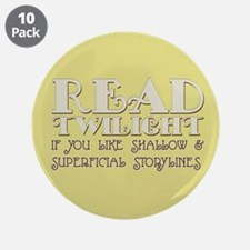 "Twilight Superficial 3.5"" Button (10 pack)"