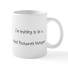 I'm training to be a Hotel Restaurant Manager Mug