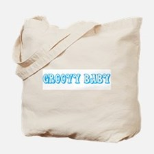 Groovy baby Tote Bag