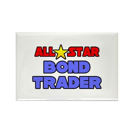 """All Star Bond Trader"" Rectangle Magnet (100 pack)"