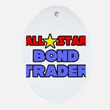 """All Star Bond Trader"" Oval Ornament"