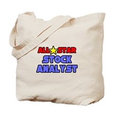 """All Star Stock Analyst"" Tote Bag"