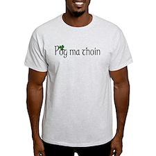 Pog ma thoin T-Shirt