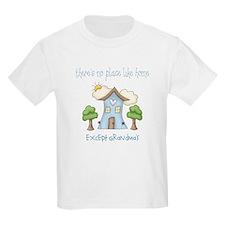 No Place Like Grandma's T-Shirt