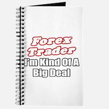 """Forex Trader...Big Deal"" Journal"