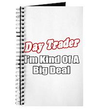 """Day Trader...Big Deal"" Journal"