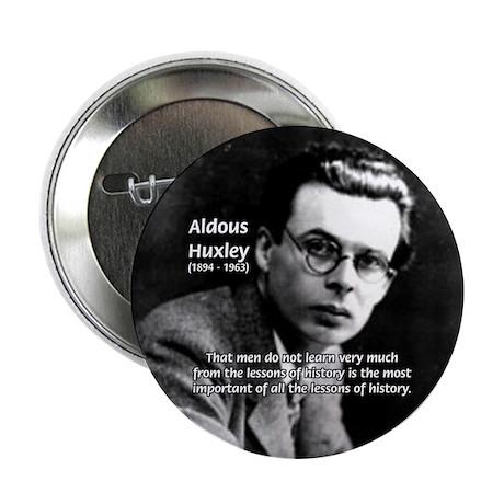 """History Aldous Huxley 2.25"""" Button (10 pack)"""