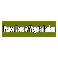 Peace Love & Vegetarianism Bumper Car Sticker