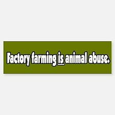 Factory Farm Animal Abuse Vegetarian BumperCar Car Sticker