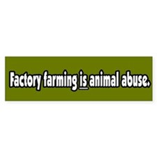 Factory Farm Animal Abuse Vegetarian BumperCar Sticker