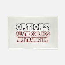 """Options...Cool Kids"" Rectangle Magnet"