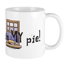 Not in My Pie! Mug