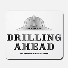 Drilling Ahead Mousepad,Drilling,Oil,Gas,