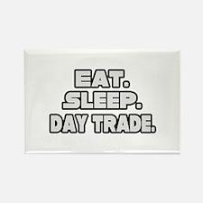 """Eat. Sleep. Day Trade."" Rectangle Magnet"