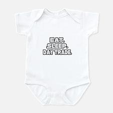 """Eat. Sleep. Day Trade."" Infant Bodysuit"