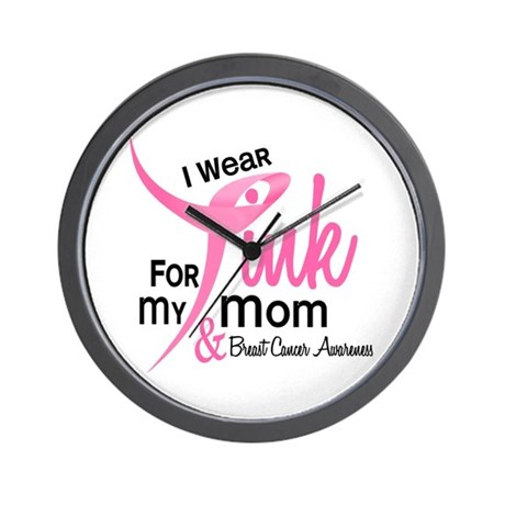 I Wear Pink For My Mom 41 Wall Clock