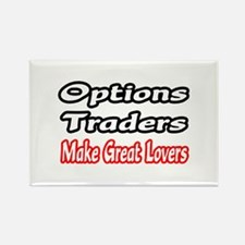 """""""Options Traders...Lovers"""" Rectangle Magnet"""