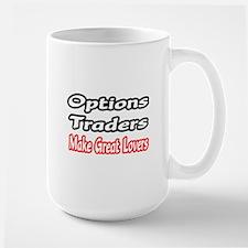 """Options Traders...Lovers"" Mug"