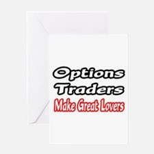 """""""Options Traders...Lovers"""" Greeting Card"""