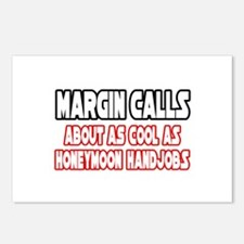 """Margin Calls...Not Cool"" Postcards (Package of 8)"