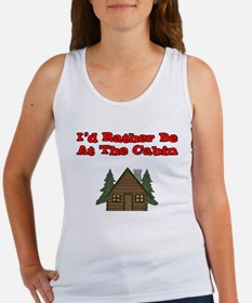 I'd Rather Be At The Cabin Women's Tank Top