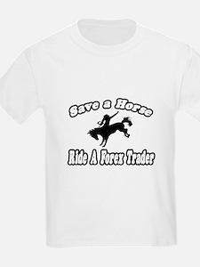 """...Ride a Forex Trader"" T-Shirt"