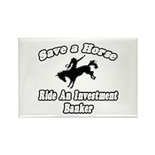 """..Ride Investment Banker"" Rectangle Magnet"