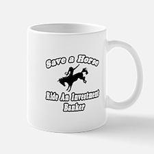 """""""..Ride Investment Banker"""" Mug"""
