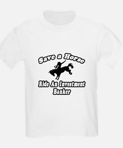 """""""..Ride Investment Banker"""" T-Shirt"""